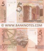 Belarus 5 Rublëu 2009 (2016) (AH900021x) UNC
