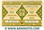 Algeria Lottery ticket 180 Francs 1945. Serial # 142171 (nice) XF