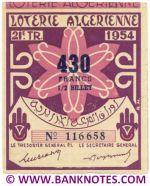 Algeria lottery 1/2 ticket 430 Francs 1954 Serial # 116658 UNC