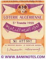 Algeria lottery 1/2 ticket 430 Francs 1959 Serial # 077587 UNC