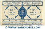 Algeria Lottery ticket 180 Francs 1945. Serial # 012806 (used) XF