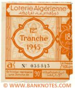 Algeria lottery half-ticket 90 Francs 1945. Serial # 035843 UNC