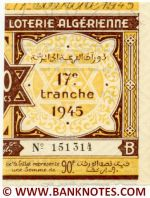 Algeria lottery half-ticket 90 Francs 1945. Serial # 151314 UNC