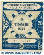 Algeria lottery half-ticket 100 Francs 1944 Serial # 086245 UNC