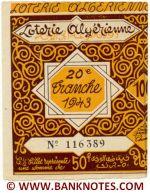 Algeria lottery half-ticket 50 Francs 1943 Serial # 116389 UNC