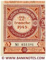 Algeria lottery half-ticket 130 Francs 1945 Serial # 035591 UNC