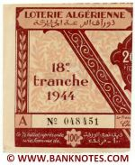 Algeria lottery half-ticket 100 Francs 1944 Serial # 048451 UNC