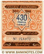 Algeria lottery 1/2 ticket 430 Francs 1949 Serial # 245072 UNC