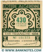 Algeria lottery 1/2 ticket 430 Francs 1956 Serial # 151373 UNC