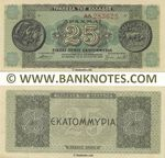 Greece 25 Million Drachmai 10.8.1944 (AA 283625) AU
