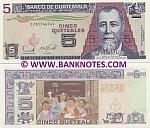 Guatemala 5 Quetzales 22.11.2006 (C283346xxC) UNC