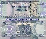 Guyana 100 Dollars (2008) (B/9 9072xx) UNC