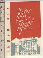 Austria: Innsbruck: Hotel Tyrol 1950s (MNH, w/o glue, 2mm tear)