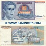 Yugoslavia 500000 Dinara 1993 (Ser # varies) (circulated) VF