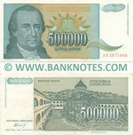 Yugoslavia 500000 Dinara 1993 (Ser # varies) (circulated) VF-XF