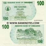 Zimbabwe 100 Dollars 2006 (AA59096xx) UNC